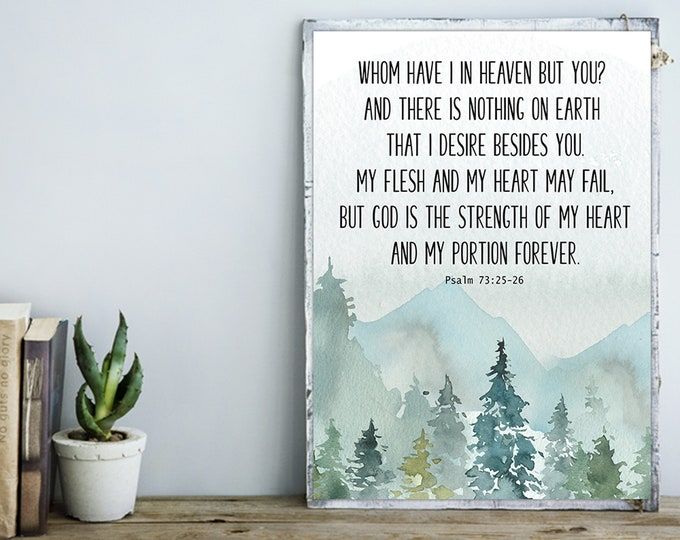 Bible Verse Prints Psalm 73, Christian Wall art, God is my Strength, Bible Verse Printable,
