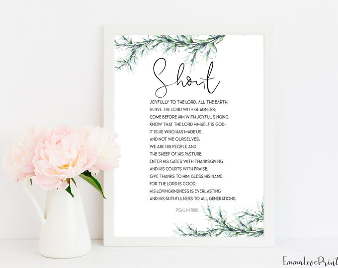 Bible Verse Prints, Psalm 100, Scripture Prints, Bible Quote Print.
