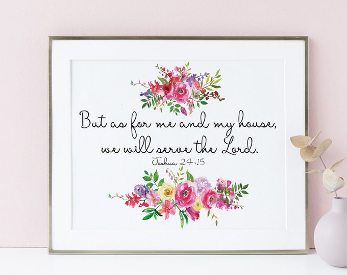 As for me and my house we will serve the Lord Scripture Art Print Large Joshua 24 15 Watercolor Bible Verse Wall Art Printable Wall Art SA-1