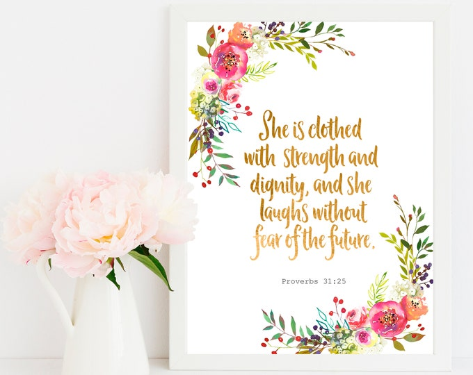 She is Clothed in Strength and Dignity Printable Bible Verse Prints, inspirational her,  SH-1
