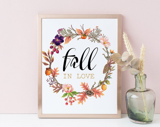 Fall Printable Wall Art, Autumn wreath, fall flower crown, Fall in Love.