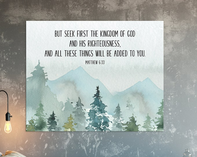 Bible Verse Prints, Matthew 6 33, Large bible Verse Wall Art, But seek first the kingdom of God, Scripture Prints dorm wall art
