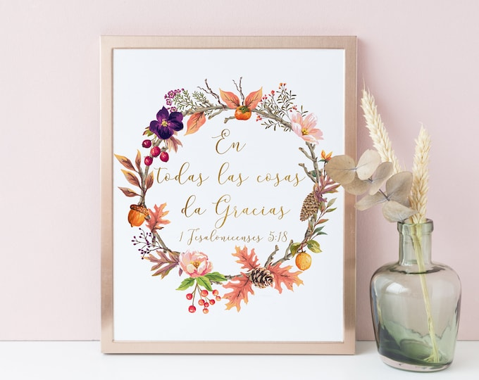 Spanish Print, Bible Verse Print, 1 Thessalonians 5, in everything give thanks