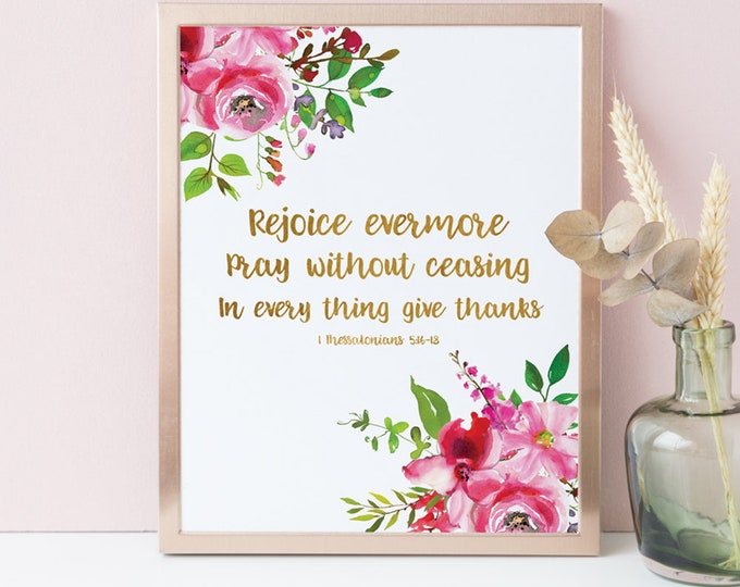 Bible Verse Prints, Rejoice always pray continually give thanks, Thessalonians 5, SA-1