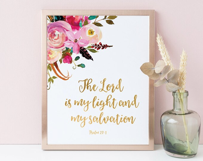 Bible Verse Prints, Psalm 27, The Lord Is My Light, Scripture prints