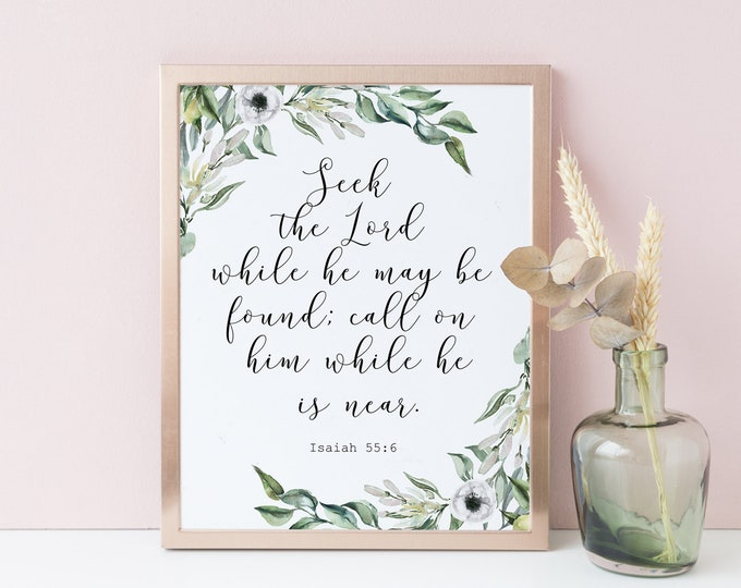 Bible Verse Prints, Seek the Lord while, he may be found, Isaiah 55 6, Olive Wreath, OL-1
