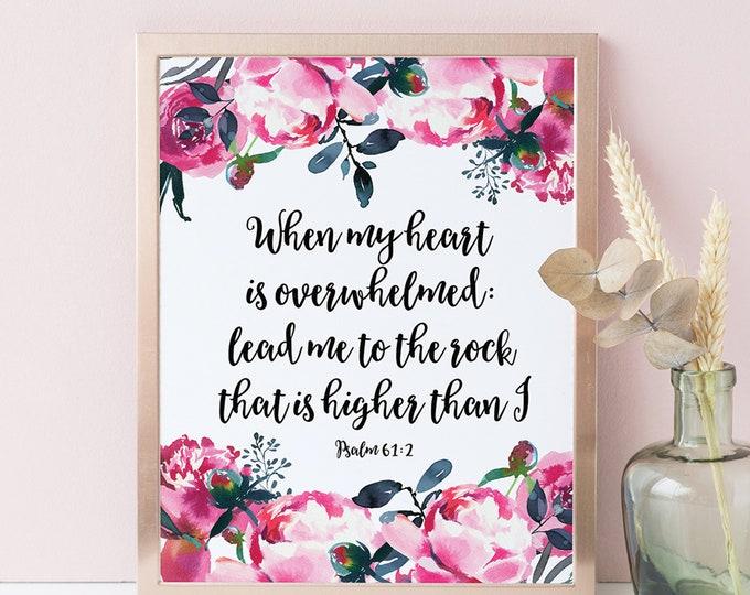 Bible Verse Prints, Psalm 61 2, When my heart is overwhelmed, Peonies print, peonies wreath