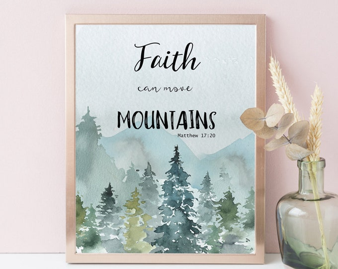 Fathers Day Gift Faith Can Move Mountains Print, Matthew 17 20 Bible Verse Printable, Scripture Wall Art Print, Vintage, Instant Download