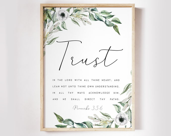 Proverbs 3:5-6, Trust in the Lord with all your heart Christian Wall art, Bible Verse Prints, Scripture Prints, Botanical Prints OL-1