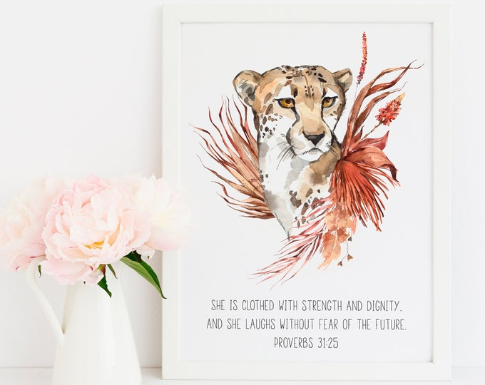 Bible Verse Prints, Proverbs 31 25, She is Clothed in Strength and Dignity, Cheetah wall print, African Animal Art