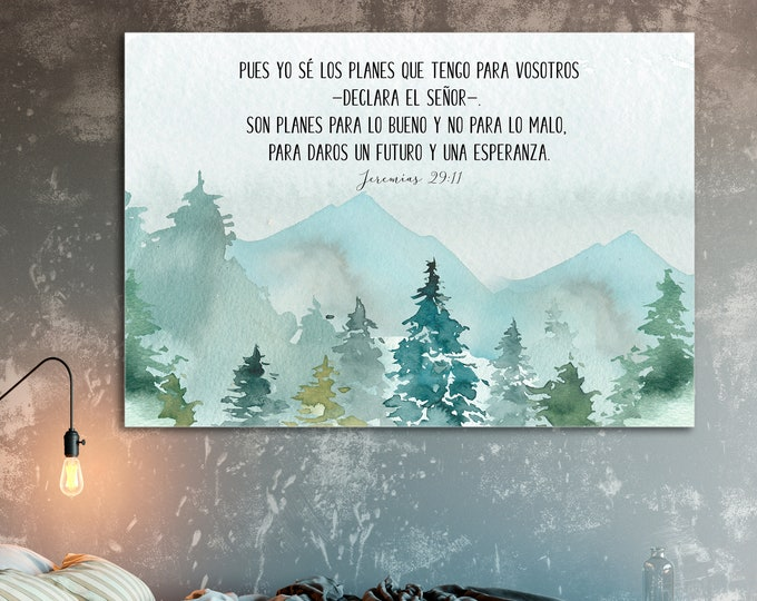 Jeremiah 29 11, Spanish Print, Bible Verse Prints Scripture Prints,  For I know the plans I have for you