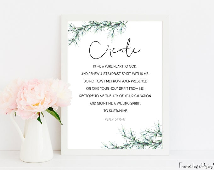 Psalm 51 10, Bible Verse Prints, Botanical Print, Scripture Prints, Create in me a pure heart, O God.