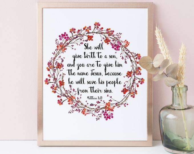 Matthew 1:21, She shall give birth to a son, Bible Verse Print, Christmas printable wall art