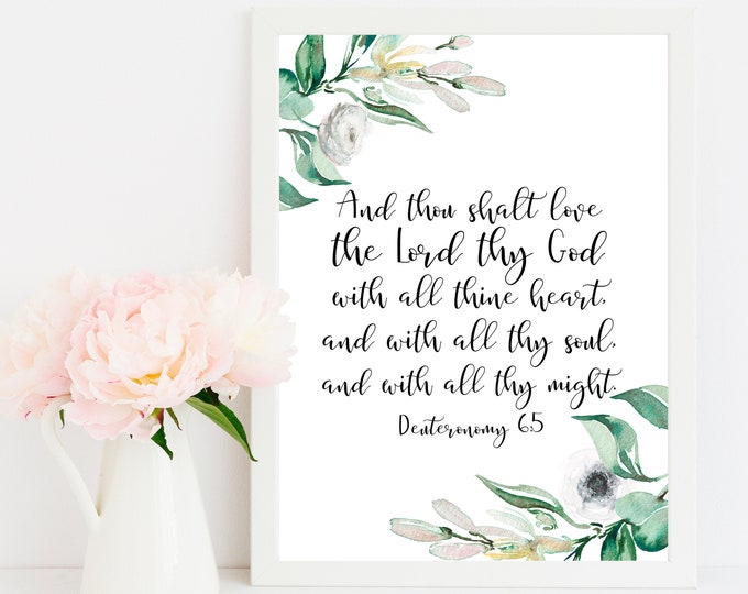 Bible Verse Prints, Deuteronomy 6 5, King James Version, Bible Quote Prints, You shall love the Lord your God.