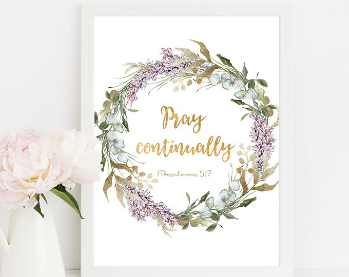 Bible Verse Wall Art Print Pray Continually 1 Thessalonians Scripture Prints RG-1