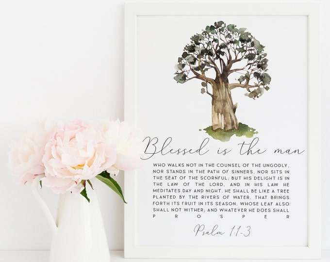Bible Verse Prints, Psalm 1, Tree Art Print, Blessed is the man, Scripture Prints. SA-1