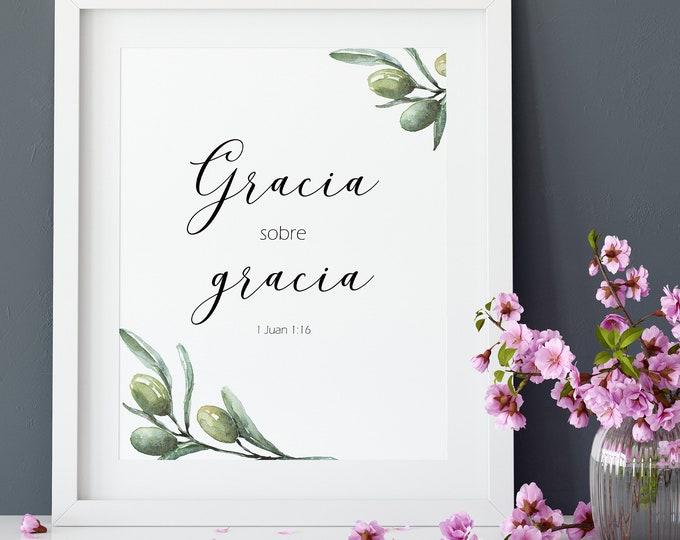 Spanish Bible Verse, Bible Verse Prints, 1 John 1 16, Grace Upon Grace, olive wreath OL-1