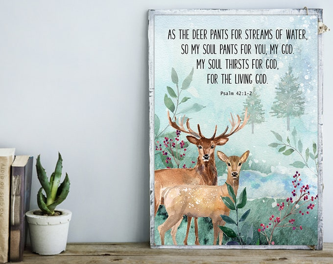 Bible Verse Prints, Psalm 42 1 As the deer pants for the water, Deer watercolor print