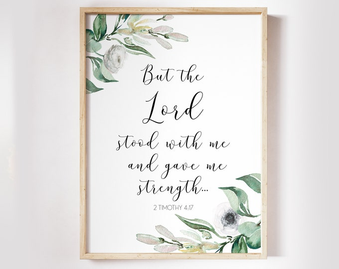 Scripture Prints, 2 Timothy 4 17, Olive Wreath, Bible Verse Prints, But the Lord stood at my side OL-1