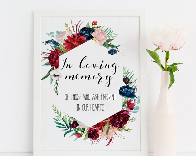 In loving memory wedding sign, Navy Wedding sign, Burgundy Wedding Printable,
