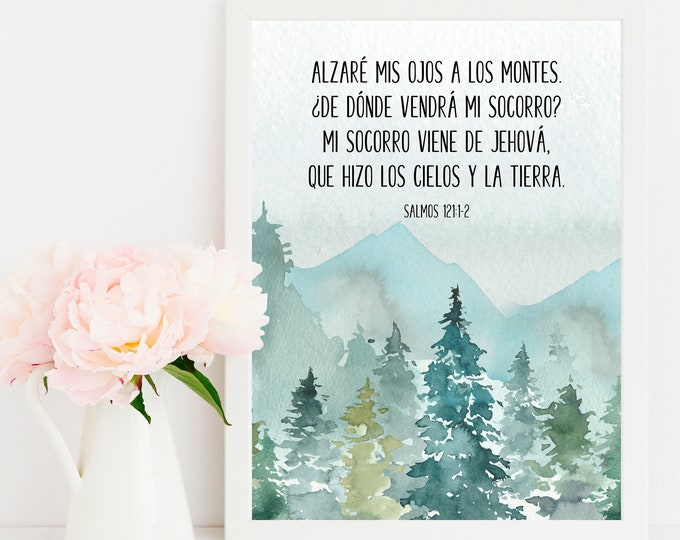 Spanish Print, Bible Verse Prints, Psalm 121, I lift up my eyes to the mountains