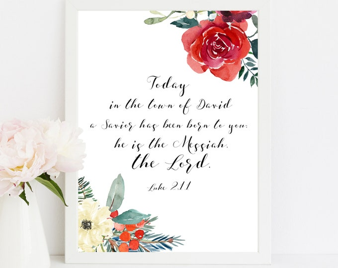 Luke 2 11, Bible Verse Print, For unto you is born this day, Bible Quote Print