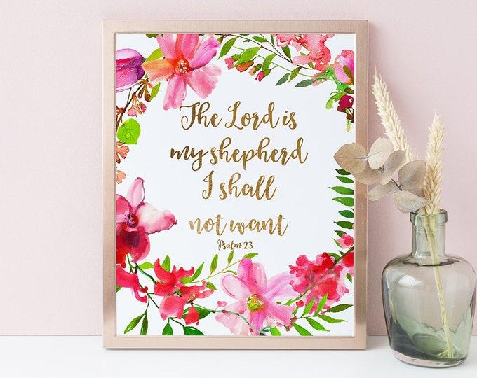 Psalm 23, The Lord Is My Shepherd, Bible Verse Print, Scripture Print.