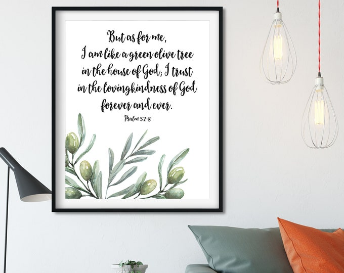 Bible Verse Prints, Olive Wreath, Psalm 52, I am like a green olive tree OL-1