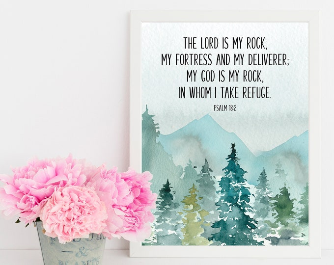 Bible Verse Prints, Psalm 18 2, Christian Wall art, Bible Quote Print, The Lord Is My Rock