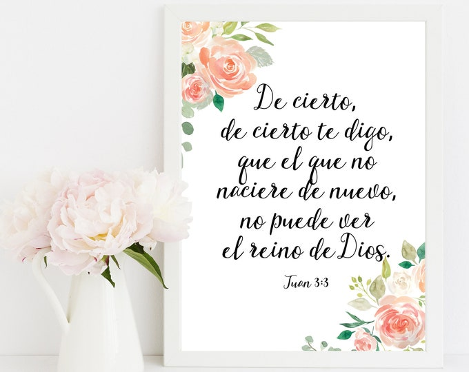 Spanish Print, Bible Verse Prints, Spanish Wall Art Print, John 3:3 Very truly I tell you
