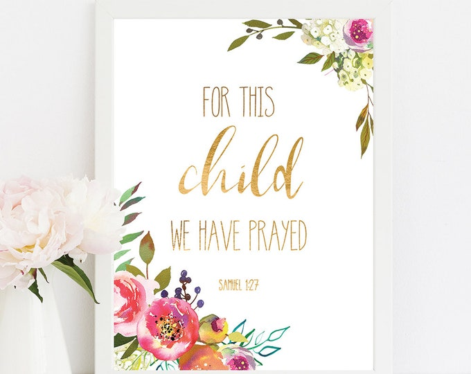 Scripture Prints, For This Child We Have Prayed, 1 Samuel 1 27, Bible Verse Prints