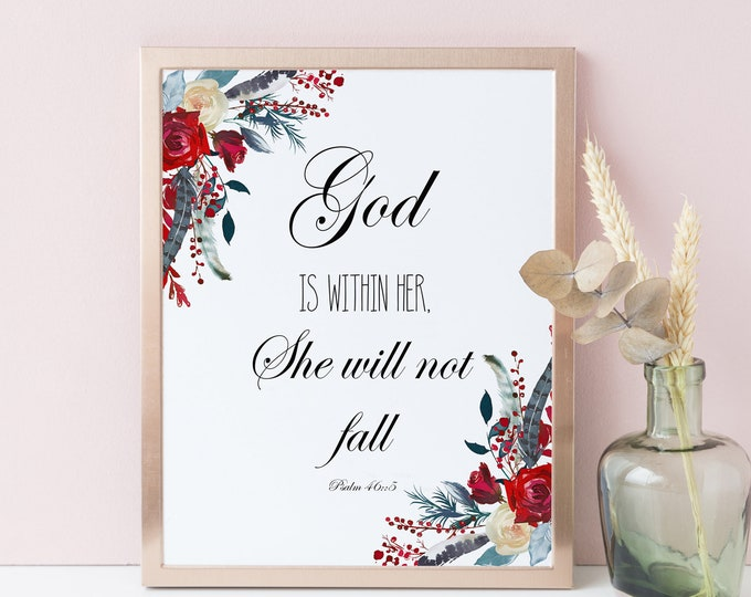 God is Within Her She will not fall, Bible Verse Prints, Psalm 46 5 Christian Wall Art Dorm wall art