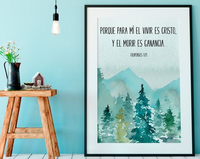 Spanish Bible Verse Print, Spanish Wall Art Print, Philippians 1 21, For to me, to live is Christ