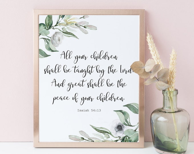 Bible Verse Print, Isaiah 54 13, Olive Wreath, Bible Verse Wall Art, All your children shall be taught by the Lord OL-1