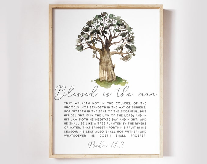 Bible Verse Prints, Psalm 1, KJV Print,Tree Art Print, Blessed is the man, Scripture Prints. SA-1