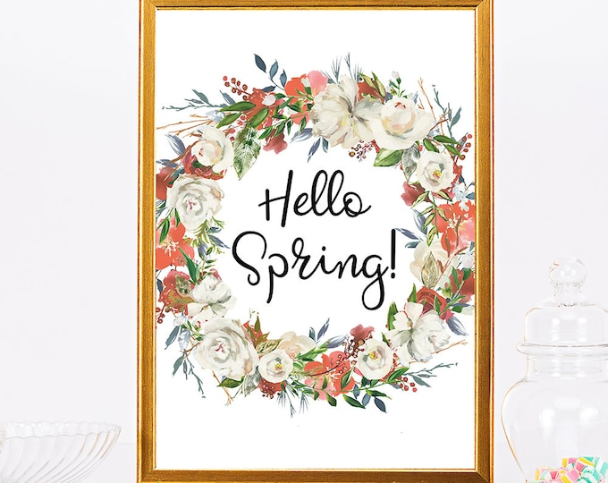 Hello Spring Printable Wall Art Watercolor Wall Art Digital Print April Printable Gift For Her Floral Print Home Decor Instant Download