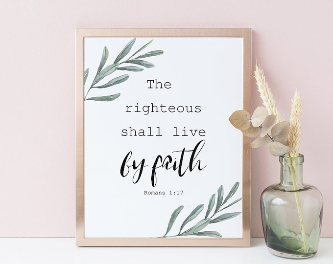 Inspirational men Bible Verse Prints The righteous shall live by faith Romans 1:17 OL-1