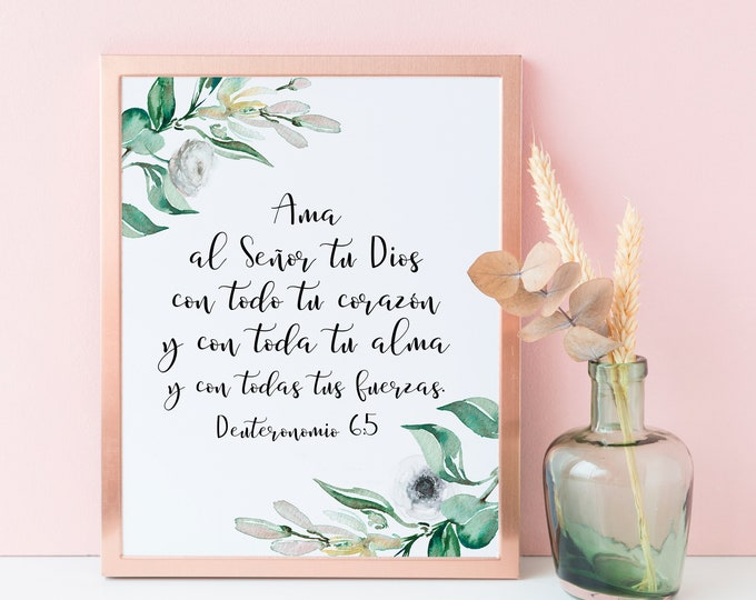 Spanish Print, Bible Verse Prints, Love the Lord, Deuteronomy, Bible Quote Prints.