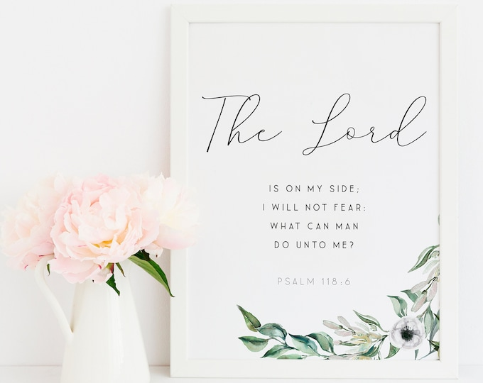 Bible Verse Prints, Psalm 118:6 The Lord is on my side, Scripture Prints Botanical print vintage OL-1