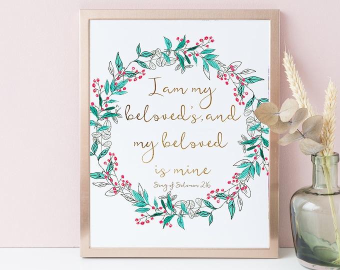 Bible Verse Prints, Scripture Prints, Wedding Print, I Am My Beloved's Song Of Solomon