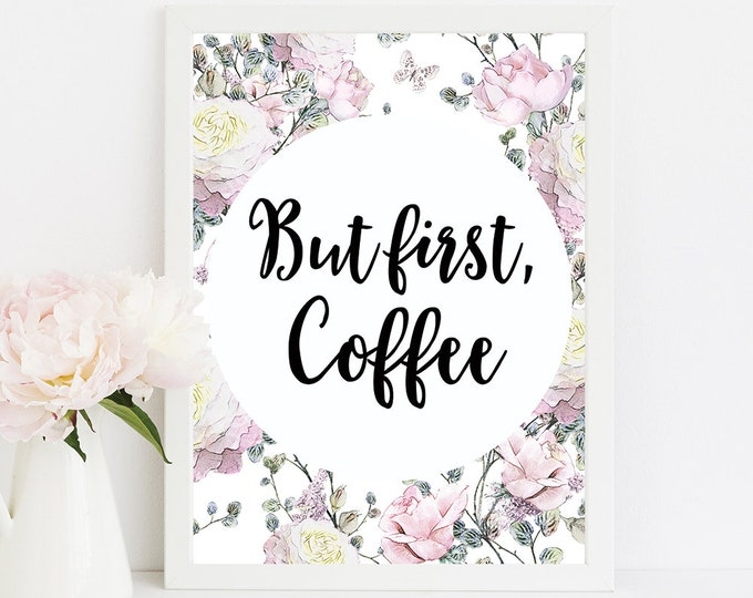 But First Coffee Printable Kitchen Coffee Sign Housewarming Kitchen Decor Home Decor Kitchen Wall Decor Poster Coffee Lovers Gift idea