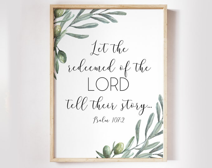 Bible Verse Prints, Psalm 107 2, Christian Wall art, Bible Quote Print