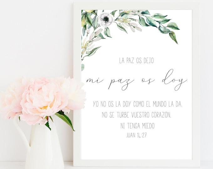 Spanish Bible Verse Prints, John 14 27, Peace I leave with you, Printable Scripture Prints OL-1