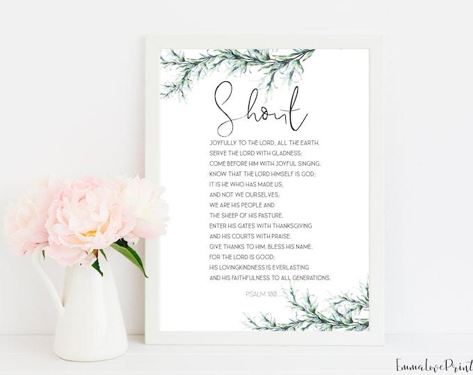 Bible Verse Prints, Psalm 100, Scripture Prints, Bible Quote Print.