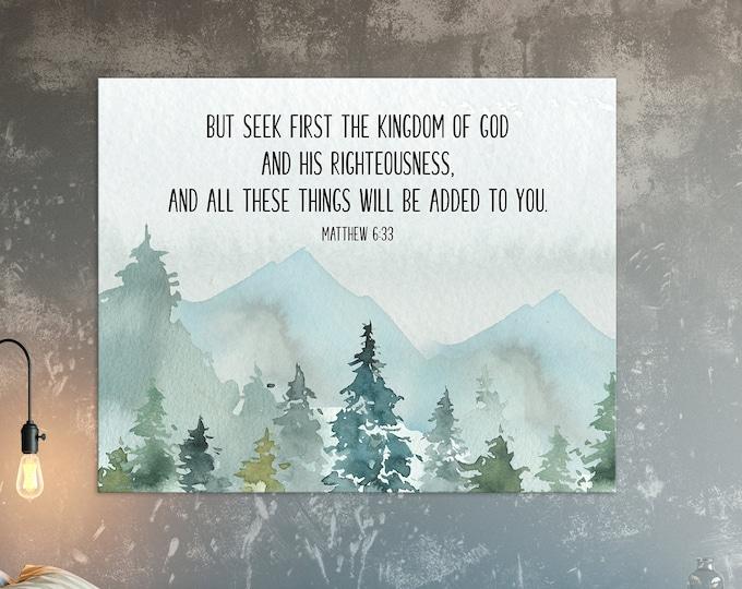 Bible Verse Prints, Matthew 6 33, Large bible Verse Wall Art, But seek first the kingdom of God, Scripture Prints dorm wall art