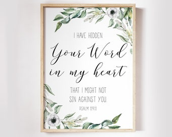 Psalm 119 11, I have hidden your word in my heart, Bible Verse Prints, Scripture Prints, Botanical Prints OL-1