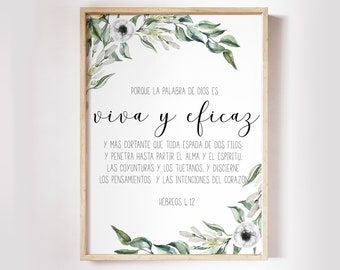 Spanish Bible Verse Prints, Printable Scripture Prints Hebrews 4 12, For the word of God is alive and powerful  OL-1