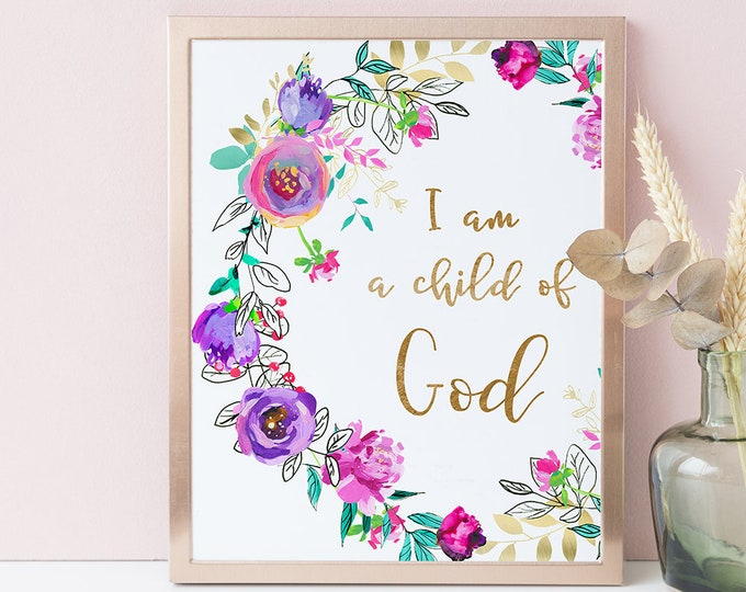 Bible Verse Wall Art Print I Am A Child Of God Purple Floral Wreath Wall Art Nursery Wall Decor Scripture Wall Art Baptism Gift Printable