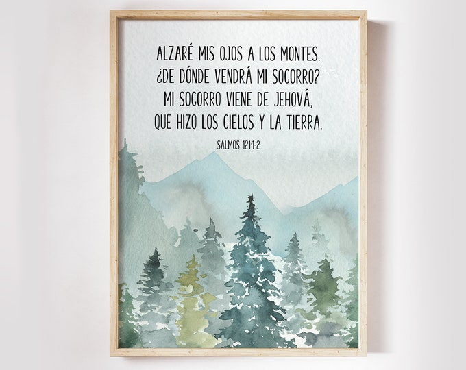 Spanish Print, Bible Verse Prints, Printable Psalm 121, I lift up my eyes to the mountains
