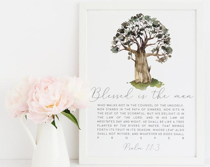 Bible Verse Prints, Psalm 1, Tree Art Print, Blessed is the man, Scripture Prints. SA-1